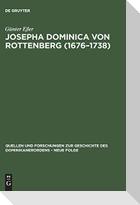 Josepha Dominica von Rottenberg (1676-1738)