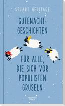Gutenachtgeschichten für alle, die sich vor Populisten gruseln