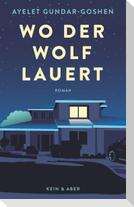 Wo der Wolf lauert