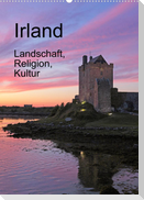 Irland - Landschaft, Religion, Kultur (Wandkalender 2022 DIN A2 hoch)