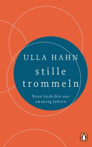 Hahn, Ulla. stille trommeln - Neue Gedichte aus zw