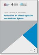 Hochschule als interdisziplinäres barrierefreies System