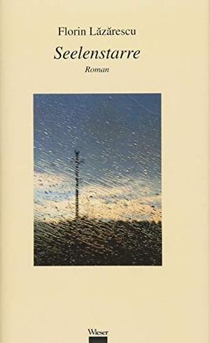 Florin Lăzărescu / Jan Cornelius. Seelenstarre. Wieser Verlag, 2018.