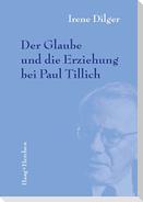 Der Glaube und die Erziehung bei Paul Tillich
