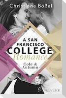 Cole & Autumn - A San Francisco College Romance