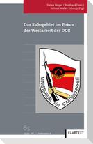 Das Ruhrgebiet im Fokus der Westarbeit der DDR