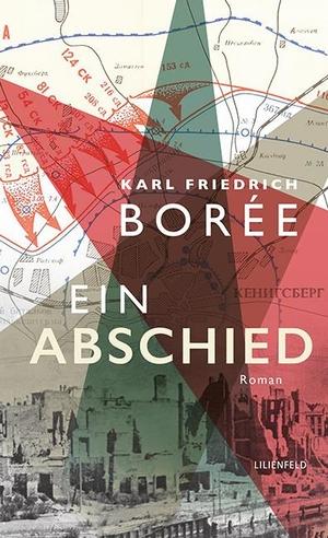 Karl Friedrich Borée. Ein Abschied. Lilienfeld Verlag, 2019.