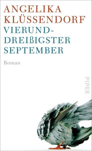 Vierunddreißigster September - Roman. Piper Verlag GmbH, 2021.