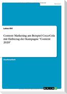 """Content Marketing am Beispiel Coca-Cola mit Einbezug der Kampagne """"Content 2020"""""""