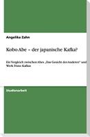 Kobo Abe - der japanische Kafka?
