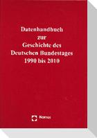Datenhandbuch zur Geschichte des Deutschen Bundestages 1990 bis 2010