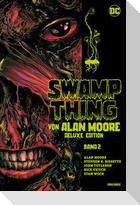 Swamp Thing von Alan Moore (Deluxe Edition)