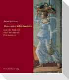 Domenico Ghirlandaio und die Malerei der Florentiner Renaissance