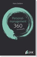 Personalmanagement: 360 Grundbegriffe kurz erklärt