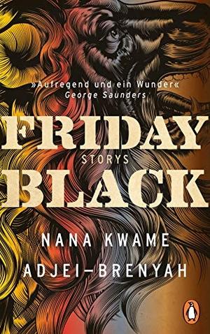 Nana Kwame Adjei-Brenyah / Thomas Gunkel. Friday B