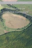 Die Bronzezeit im nördlichen Harzvorland