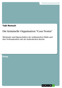 """Die kriminelle Organisation """"Cosa Nostra"""""""