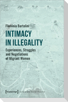Intimacy in Illegality