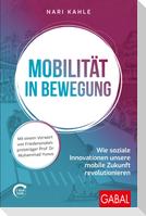Mobilität in Bewegung