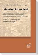 Klassiker im Kontext 1: Einleitung und Untersuchungen