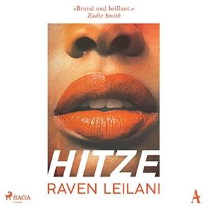 Leilani, Raven. Hitze. Steinbach Sprechende, 2021.