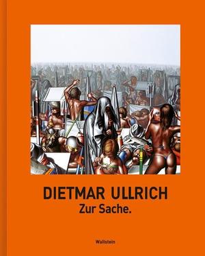 Ullrich, Dietmar. Zur Sache.. Wallstein Verlag GmbH, 2021.