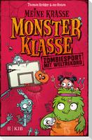 Meine krasse Monsterklasse - Zombiesport mit Weltrekord