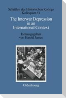 The Interwar Depression in an International Context
