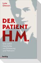 Der Patient H. M.