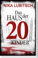Das Haus der 20 Kinder