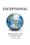 EXCEPTIONAL- DEVELOPING   THE   GLOBAL   BEST