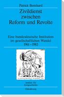 Zivildienst zwischen Reform und Revolte