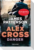 Danger - Alex Cross 25