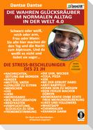 Die wahren Glücksräuber im normalen Alltag in der Welt 4.0: Die Stress-Beschleuniger des 21 JH: Kinder, Ehe, Nachrichten, Sex....