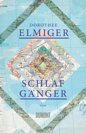 Dorothee Elmiger. Schlafgänger - Roman. DuMont Buchverlag, 2014.