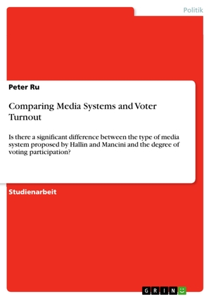 Ru, Peter. Comparing Media Systems and Voter Turno