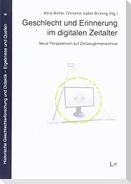 Geschlecht und Erinnerung im digitalen Zeitalter