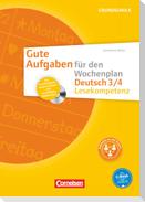 Gute Aufgaben für den Wochenplan Deutsch: Lesekompetenz 3/4