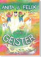 Anita & Felix und die Geister