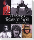 """A Dose of Rock """"N"""" Roll"""