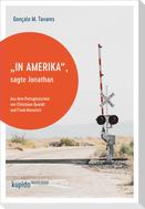 In Amerika, sagte Jonathan
