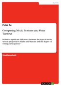 Comparing Media Systems and Voter Turnout