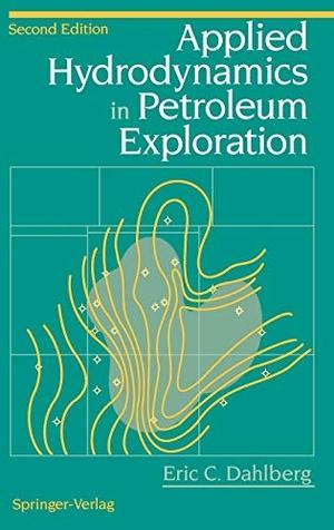 Dahlberg, Eric C.. Applied Hydrodynamics in Petrol