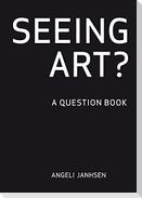 SEEING ART