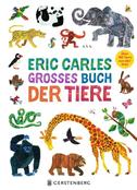 Eric Carles großes Buch der Tiere