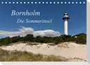 Bornholm - Die Sommerinsel (Tischkalender 2022 DIN A5 quer)