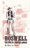 Boswell: The Story of a Frontier Lawman