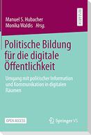 Politische Bildung für die digitale Öffentlichkeit
