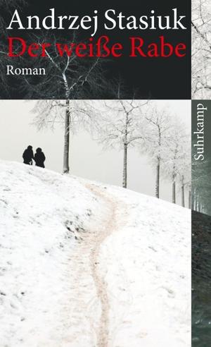 Andrzej Stasiuk / Olaf Kühl. Der weiße Rabe - Roman. Suhrkamp, 2011.