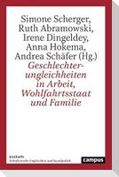 Geschlechterungleichheiten in Arbeit, Wohlfahrtsstaat und Familie